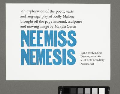 Invitation to Neemiss/Nemesis; Makyla Curtis; Graham O'Keeffe; Kelly Malone; 2013