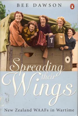 Spreading their wings New Zealand WAAFs in wartime