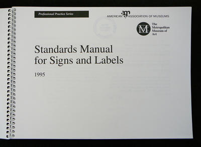 Standards manual for signs and labels