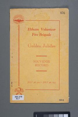 Eltham Volunteer Fire Brigade : golden jubilee, souvenir record, July 4th, 1902-July 4th, 1952