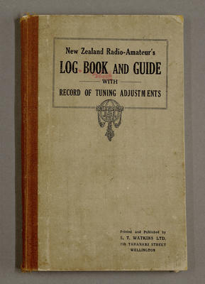 New Zealand radio-amateur's log book and guide with record of tuning adjustments [for Leslie Birch]