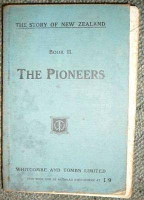 The story of New Zealand : book II : The Pioneers