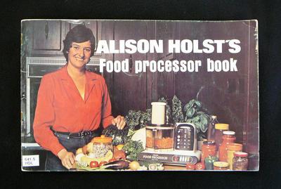 Alison Holst's food processor book
