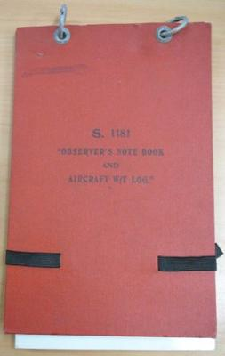 S.1181 : Observer's note book and aircraft W/T log