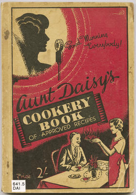 Aunt Daisy's cookery book of approved recipes