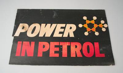Advertising Sign [Power in Petrol]