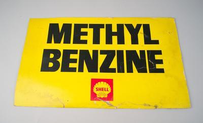 Advertising Sign [Methyl Benzine]