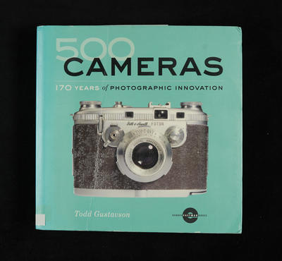 500 cameras :170 years of photographic innovation