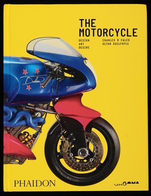 The motorcycle :design, art, desire