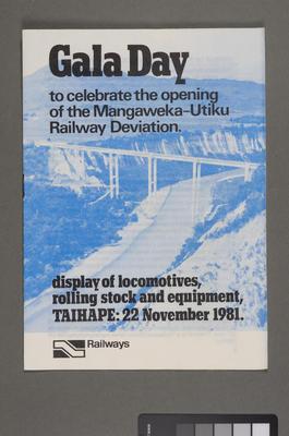 Gala day to celebrate the opening of the Mangaweka - Utiki Railway Deviation [pamphlet]