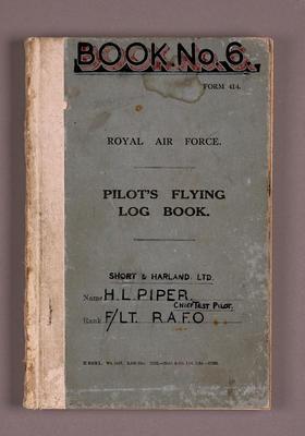 Pilot's flying log book. [Harold Lord Piper]