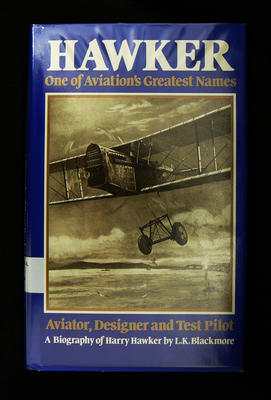 Hawker : one of aviation's greatest names : aviator, designer and test pilot
