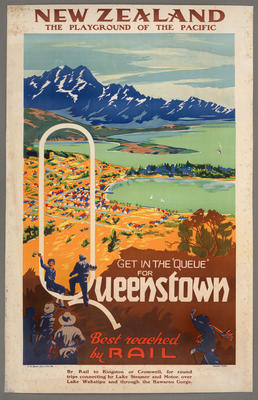"""New Zealand the playground of the Pacific. Get in the """"queue"""" for Queenstown: Best reached by rail"""